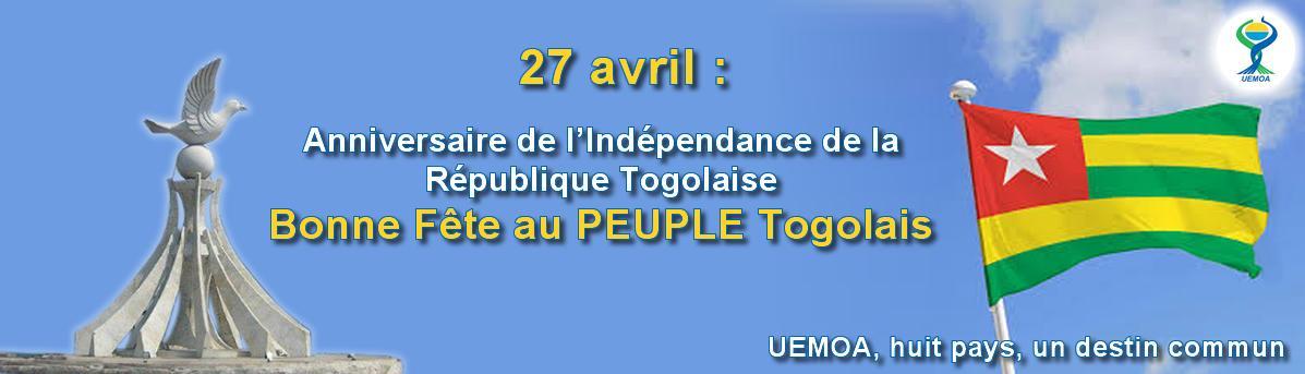 27 avril : Anniversaire de l'Indépendance de la République Togolaise, bonne Fête au PEUPLE Togolais.