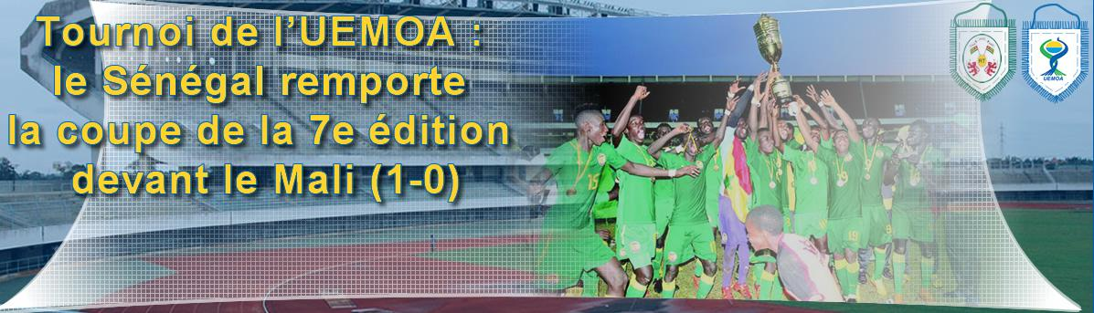 Tournoi de l'UEMOA : le Sénégal remporte la coupe de la 7e édition devant le Mali (1-0)