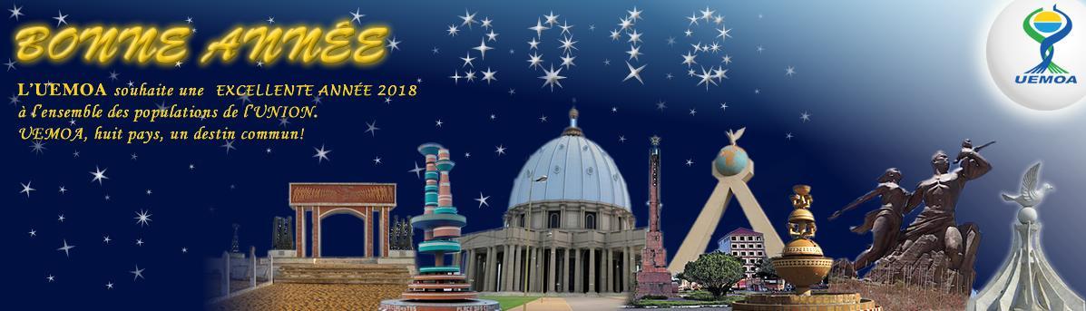 L'UEMOA souhaite une excellente année 2018 à l'ensemble des populations de l'UNION.
